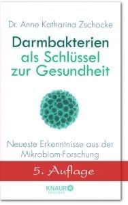 Buch Darmbakterien als Schlüssel zur Gesundheit (5. Auflage) - Dr. Anne Katharina Zschocke