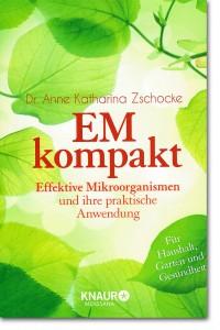 Buch: EM kompakt - Effektive Mikroorganismen - Knaur Verlag